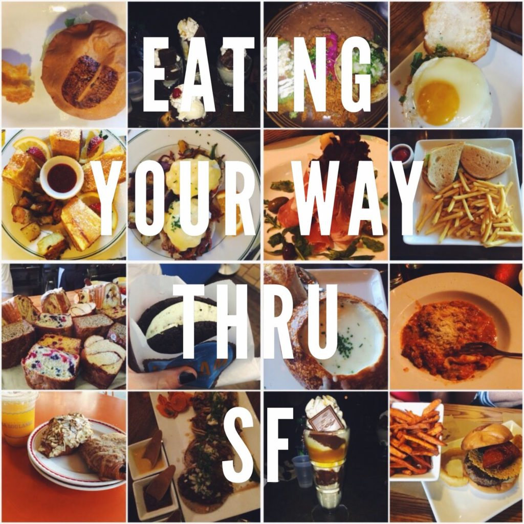Eating Your Way Through SF